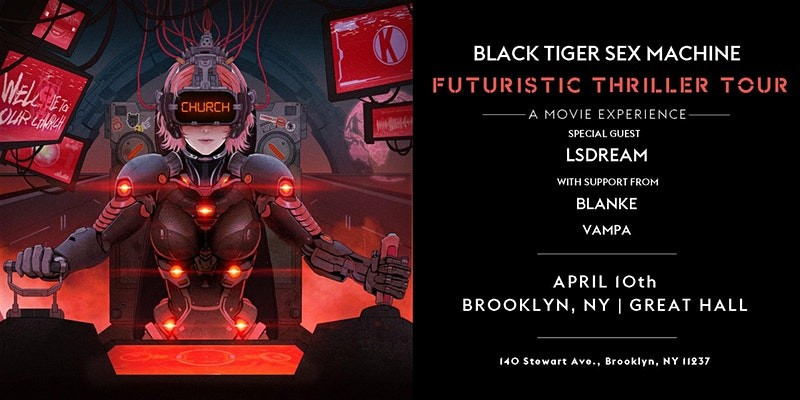 Black Tiger Sex Machine - Futuristic Thriller Tour