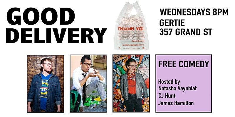 Good Delivery at Gertie (Weekly Comedy in Williamsburg)