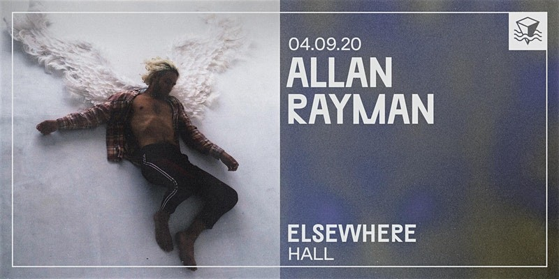 Allan Rayman @ Elsewhere (Hall)