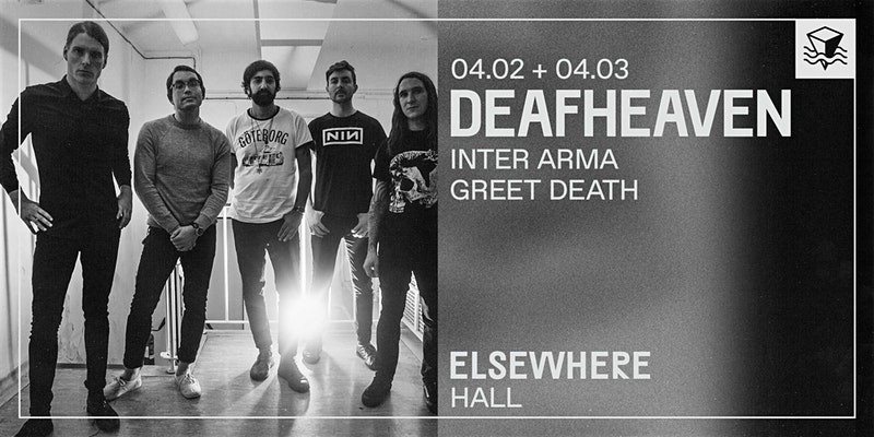 Deafheaven @ Elsewhere (Hall)