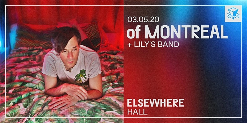 Of Montreal @ Elsewhere (Hall)