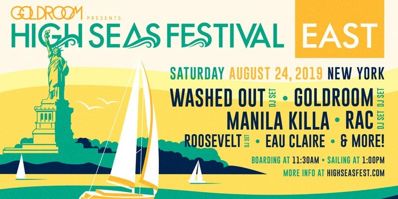 High Seas Festival East: Washed Out, Goldroom, Manila Killa, RAC & More