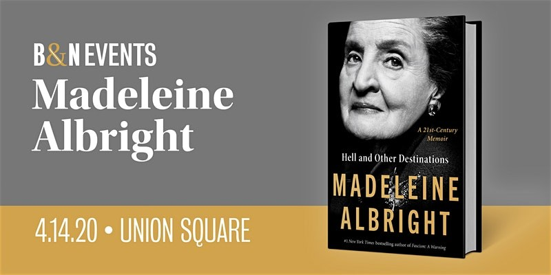 Secretary Madeline Albright for HELL AND OTHER DESTINATIONS at B&N-Union Sq