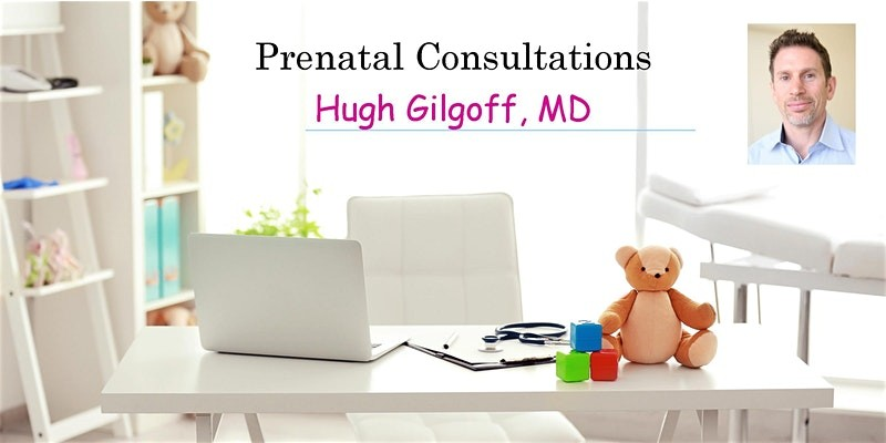 Prenatal Consultation with Pediatrician Dr. Hugh Gilgoff. Learn all about...