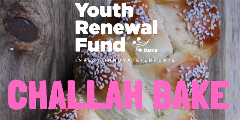 Youth Renewal Fund Challah Bake