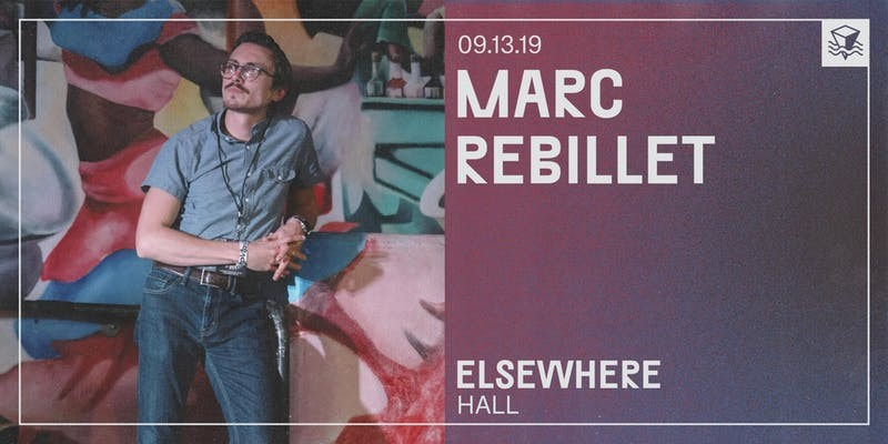 Marc Rebillet @ Elsewhere (Hall)