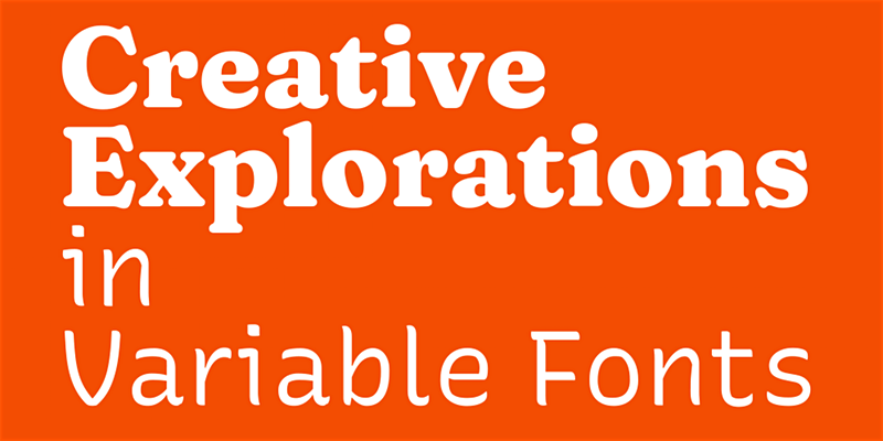 Creative Explorations in Variable Fonts, with Arrow Type and Undercase Type