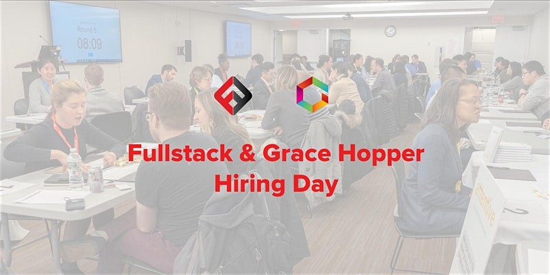 Fullstack Academy & Grace Hopper Program Hiring Day