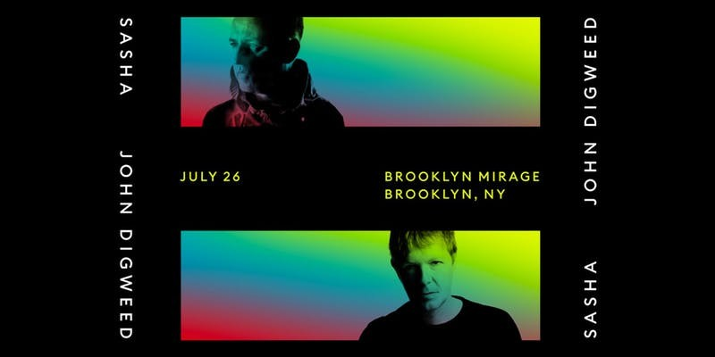 Sasha_John Digweed at The Brooklyn Mirage - Brooklyn, NY