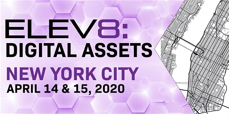 ELEV8: Digital Assets | New York City | April 14-15