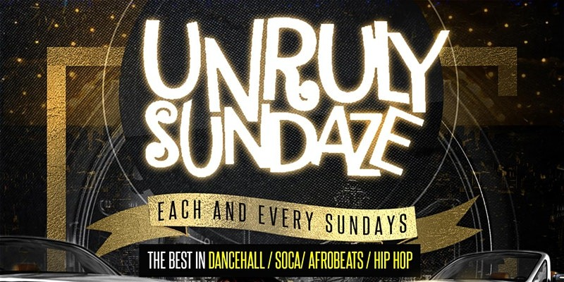 UNRULY SUNDAZE AT BLEND LOUNGE